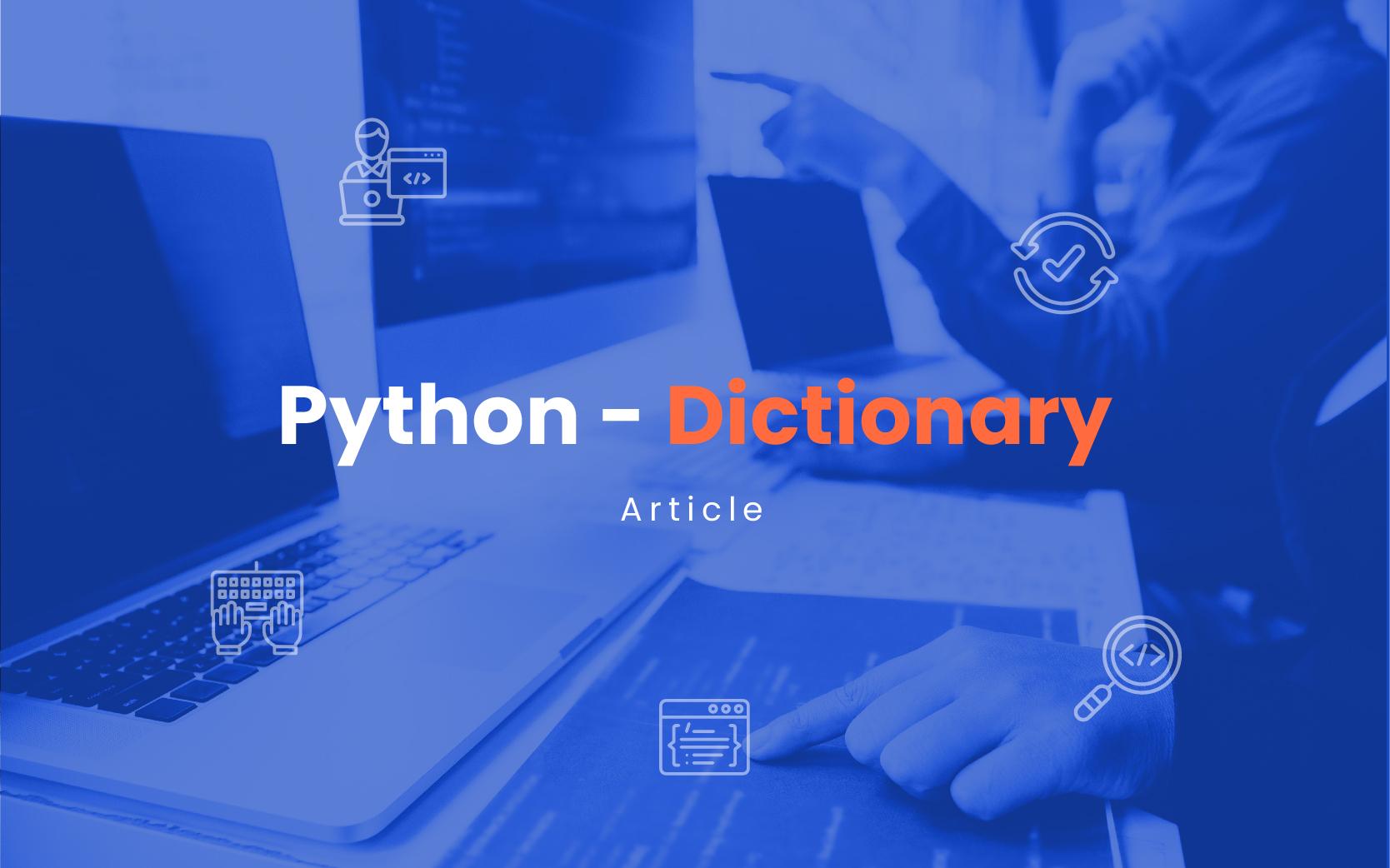 Python - Dictionary   Insideaiml