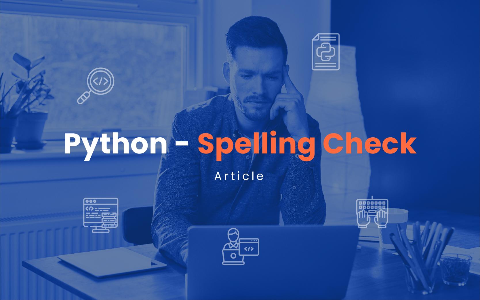 Python Spelling Check | Insideaiml