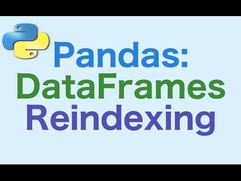 Reindexing in Python Pandas | Insideaiml
